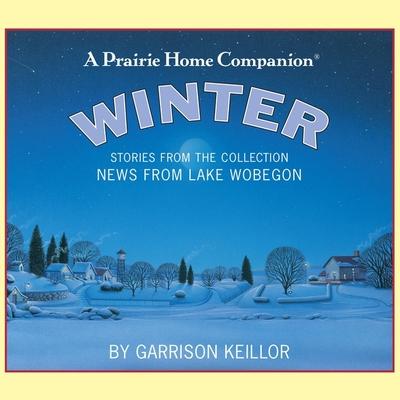 News from Lake Wobegon: Winter Lib/E Cover Image