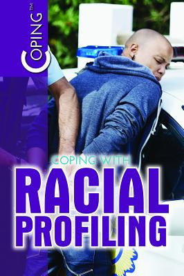 Coping with Racial Profiling Cover Image