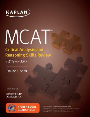 MCAT Critical Analysis and Reasoning Skills Review 2019-2020: Online + Book (Kaplan Test Prep) Cover Image