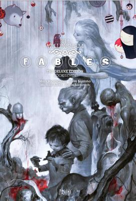 Fables the Deluxe Edition Book Seven Cover