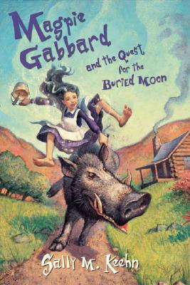 Magpie Gabbard and the Quest for the Buried Moon Cover