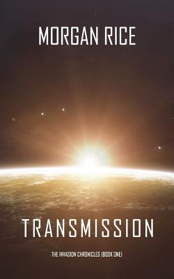 Transmission (The Invasion Chronicles-Book One) Cover Image