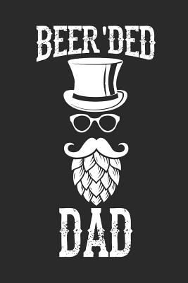 Beer'ded Dad: Notebook for Brewers and Beer Lovers Cover Image