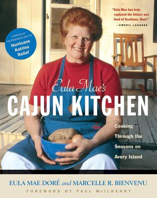 Eula Mae's Cajun Kitchen: Cooking Through the Seasons on Avery Island Cover Image