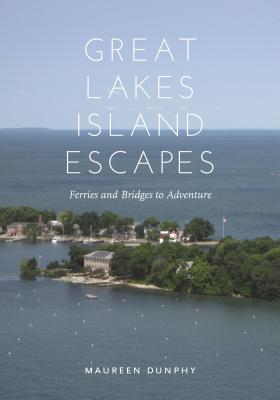 Great Lakes Island Escapes: Ferries and Bridges to Adventure (Painted Turtle) Cover Image