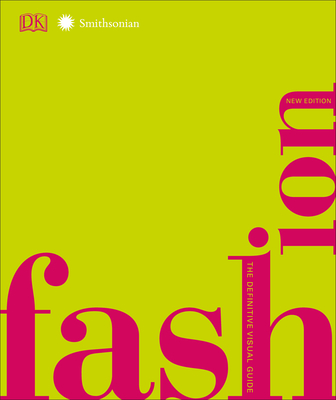 Fashion, New Edition: The Definitive Visual Guide Cover Image