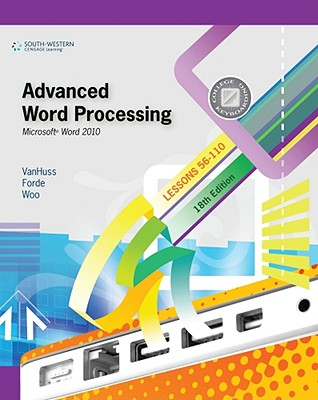 Advanced Word Processing, Lessons 56-110: Microsoft Word 2010 Cover Image