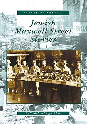 Cover for Jewish Maxwell Street Stories (Voices of America)