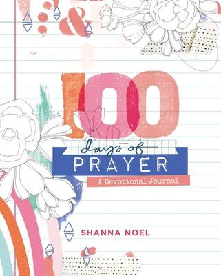100 Days of Prayer: Devotional Journal Cover Image