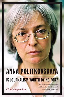 Is Journalism Worth Dying For? Cover