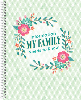 Information My Family Needs to Know Organizer Cover Image