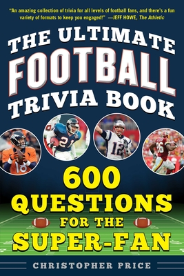 The Ultimate Football Trivia Book: 600 Questions for the Super-Fan Cover Image