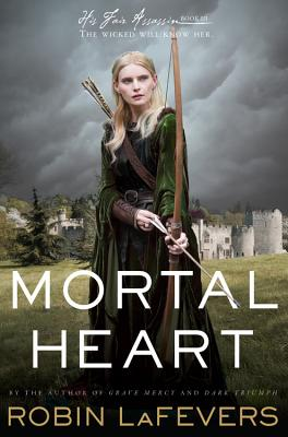 Mortal Heart (Hardcover) By Robin Lafevers