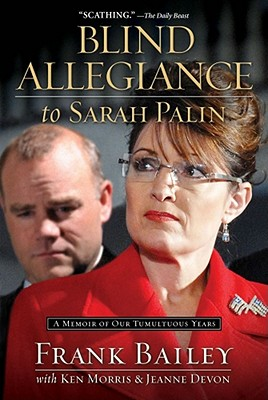 Blind Allegiance to Sarah Palin Cover