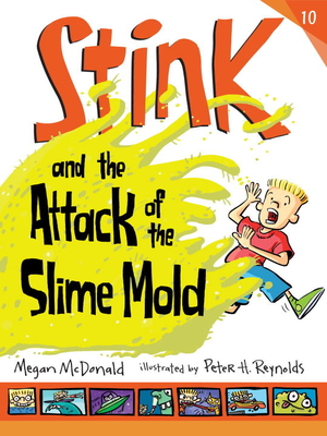 Cover for Stink and the Attack of the Slime Mold