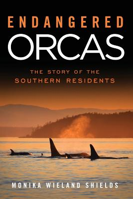 Endangered Orcas: The Story of the Southern Residents Cover Image