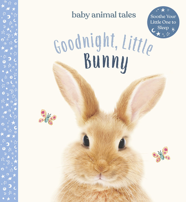 Goodnight, Little Bunny (Baby Animal Tales) Cover Image