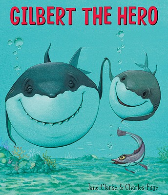 Gilbert the Hero Cover
