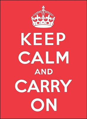 Keep Calm and Carry On Cover Image