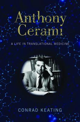 Anthony Cerami: A Life in Translational Medicine Cover Image