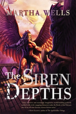 The Siren Depths: Volume Three of the Books of the Raksura Cover Image