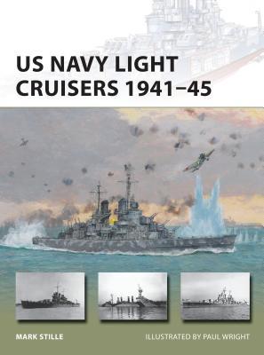 US Navy Light Cruisers 1941–45 (New Vanguard #236) Cover Image
