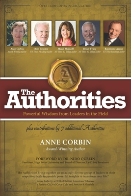 The Authorities - Anne Corbin: Powerful Wisdom from Leaders in the Field Cover Image