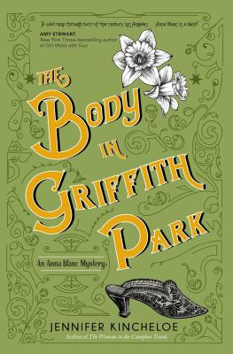 The Body in Griffith Park: An Anna Blanc Mystery Cover Image
