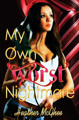 My Own Worst Nightmare Cover Image