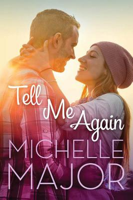 Tell Me Again (Colorado Hearts #3) Cover Image