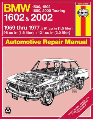 BMW 1602 & 2002: 1959 thru 1977: '59 Thru '77 (Haynes Manuals) Cover Image