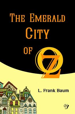 The Emerald City of OZ (Oz Books #6) Cover Image