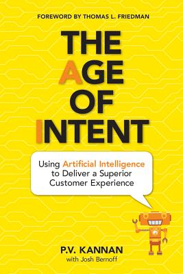 The Age of Intent: Using Artificial Intelligence to Deliver a Superior Customer Experience Cover Image