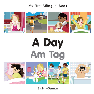 My First Bilingual Book–A Day (English–German) Cover Image