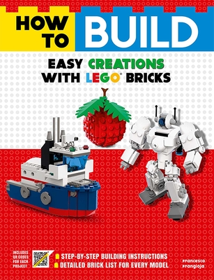 How to Build Easy Creations with LEGO Bricks Cover Image