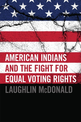 American Indians and the Fight for Equal Voting Rights Cover Image