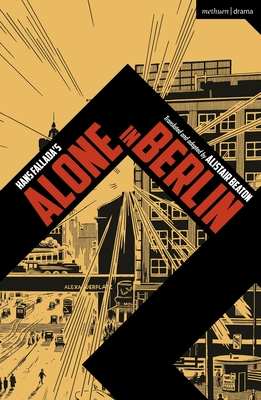 Alone in Berlin (Modern Plays) Cover Image