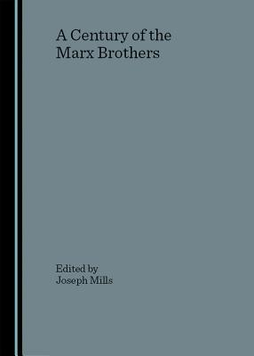 A Century of the Marx Brothers Cover