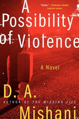 A Possibility of Violence: A Novel (Avraham Avraham Series #2) Cover Image
