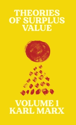 Theories of Surplus Value: Volume 1 Cover Image