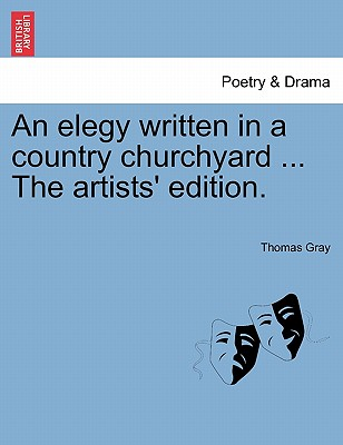 Cover for An Elegy Written in a Country Churchyard ... the Artists' Edition.