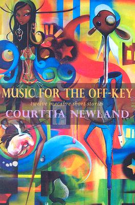 Music for the Off-Key: Twelve Macabre Short Stories Cover Image