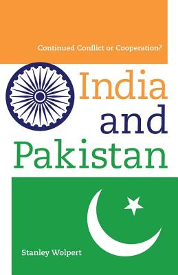 India and Pakistan: Continued Conflict or Cooperation? Cover Image