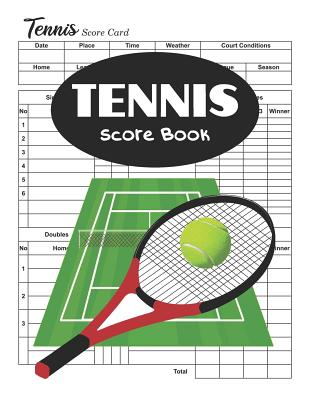 Tennis Score Book: Tennis Score Sheets, Tennis Score Cards Cover Image
