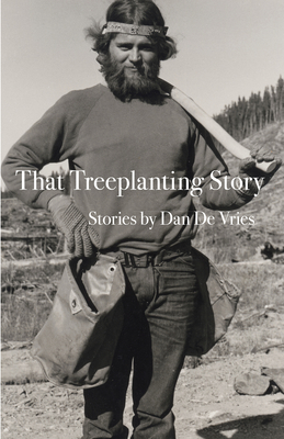 That Treeplanting Story Cover Image