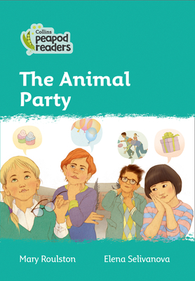 The Animal Party: Level 3 (Collins Peapod Readers) Cover Image
