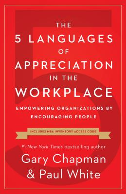 The 5 Languages of Appreciation in the Workplace cover image