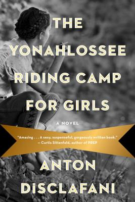 The Yonahlossee Riding Camp for Girls Cover Image