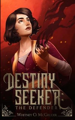 Destiny Seeker: The Defender Cover Image