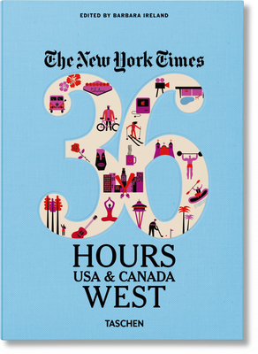 Nyt. 36 Hours. USA & Canada. West Cover Image